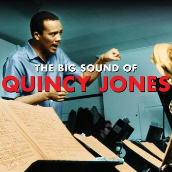 Quincy Jones - The Big Sound Of