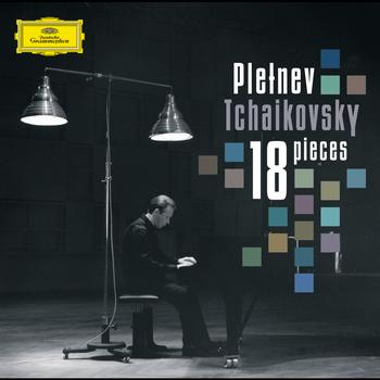 Mikhail Pletnev - Tchaikovsky: 18 pieces for solo piano, Op. 72