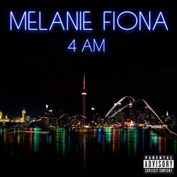 Melanie Fiona - 4 AM (Explicit Version)