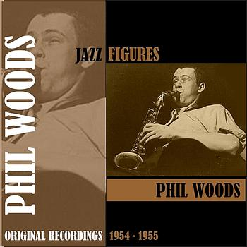 Phil Woods - Jazz Figures / Phil Woods (1954-1955), Volume 1
