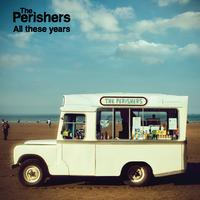 The Perishers - All These Years