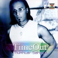 Mukhtar Sahota - Time Out