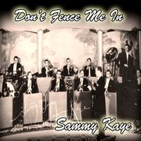 Sammy Kaye - Don't Fence Me In