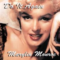 Marylin Monroe - Do It Again