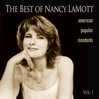 Nancy LaMott - The Best of Nancy LaMott: American Popular Standards, Vol. 1