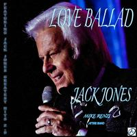 Jack Jones - Love Ballad
