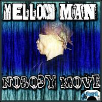 Yellowman - Nobody Move