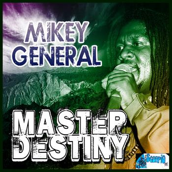 Mikey General - Master Destiny