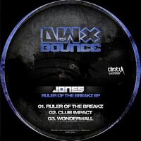 Jones - Ruler Of The Breakz EP