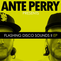 Ante Perry - Flashing Disco Sounds II EP
