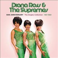 Diana Ross & The Supremes - 50th Anniversary: The Singles Collection 1961-1969