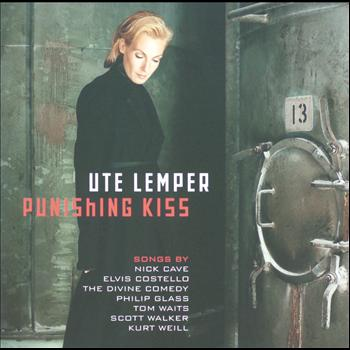 Ute Lemper - Ute Lemper - Punishing Kiss