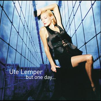 Ute Lemper - Ute Lemper - But One Day...