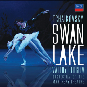 Valery Gergiev / Orchestra of the Mariinsky Theatre - Tchaikovsky: Swan Lake (highlights)