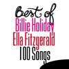 Best of Billie Holiday / Ella Fitzgerald - 100 Songs  Billie Holiday