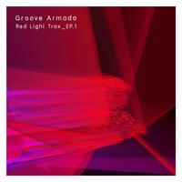 Groove Armada - Red Light Trax_Vol.1