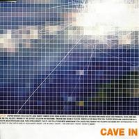 Cave In - Lift Off/Lost In Air