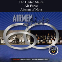 US Air Force Airmen of Note - Airmen of Note 60 Years Compilation CD