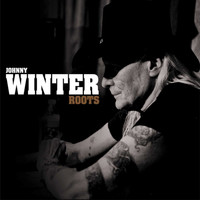 Johnny Winter - Roots