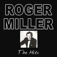 Roger Miller - The Hits
