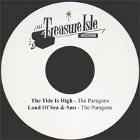 The Paragons - The Tide Is High