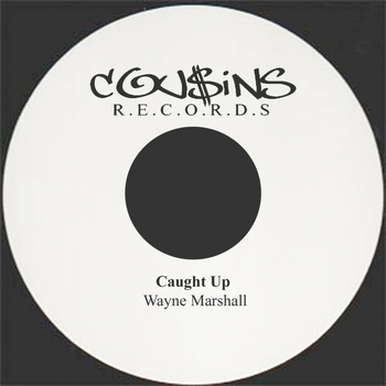 Wayne Marshall - Caught Up