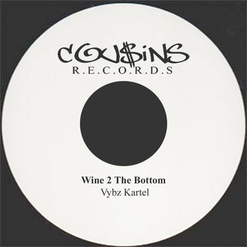 Vybz Kartel - Wine 2 The Bottom