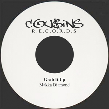Makka Diamond - Grab It Up