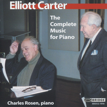 Charles Rosen - Carter: The Complete Music for Piano