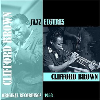 Clifford Brown - Jazz Figures / Clifford Brown (1953)