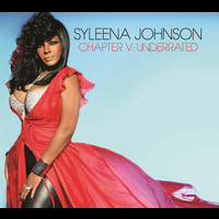 Syleena Johnson - Chapter V: Underrated