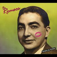 The Romeos - When in Rome