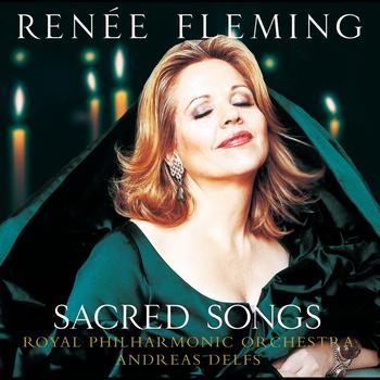 Renée Fleming - Sacred Songs (US Bonus Track Version)
