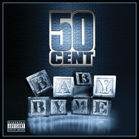 50 Cent - Baby By Me (Explicit)