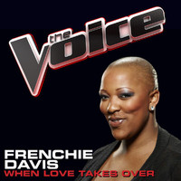 Frenchie Davis - When Love Takes Over (The Voice Performance)