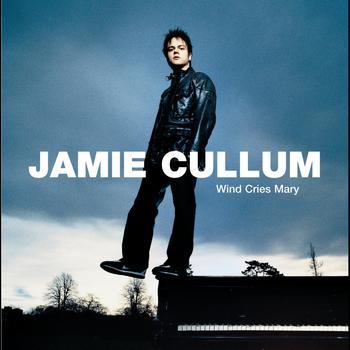 Jamie Cullum - Wind Cries Mary (International Version)