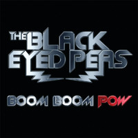 The Black Eyed Peas - Boom Boom Pow (Germany/Australia Version)