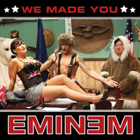 Eminem - We Made You (International Version)