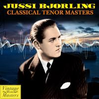 Jussi Bjorling - Classical Tenor Masters