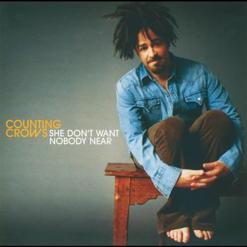 Counting Crows - She Don't Want Nobody Near