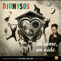 Dionysos - On Aime On Aide