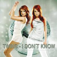 TWINS - I Don't Know Why