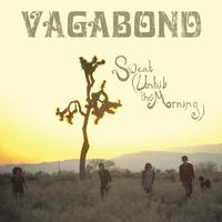 Vagabond - Sweat (Until The Morning)