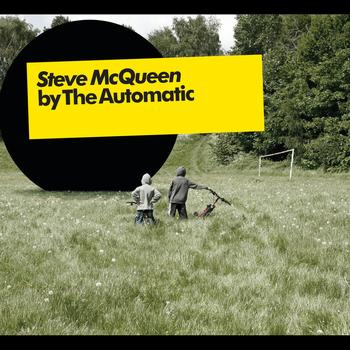 The Automatic - Steve McQueen (Live Version)