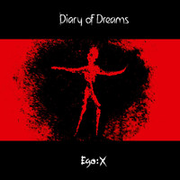 Diary of Dreams - Ego:X (Extended Edition)