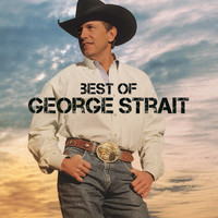 George Strait - Best Of
