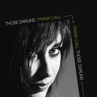 Those Darlins - Prank Call - Single