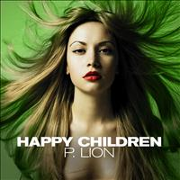 P. Lion - Happy Children