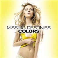 Colors - Missing Destinies