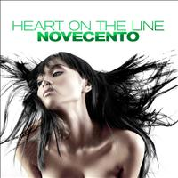 Novecento - Heart On The Line